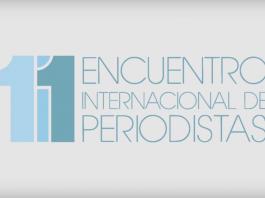 11 Encuentro Internacional de Periodistas