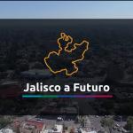 Jalisco a Futuro